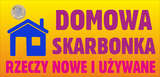 Domowa Skarbonka - rzeczy nowe i używane